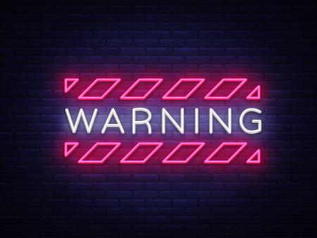 Vecteur de texte néon d'avertissement. Enseigne au néon de zone de danger, modèle de conception, design tendance moderne, enseigne au néon de nuit, publicité lumineuse de nuit, bannière lumineuse, art lumineux. Illustration vectorielle.