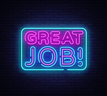 Ottimo vettore di segno al neon di lavoro. Insegna al neon del modello di Great Job Design, banner luminoso, insegna al neon, pubblicità luminosa notturna, iscrizione leggera. Illustrazione vettoriale. Vettoriali