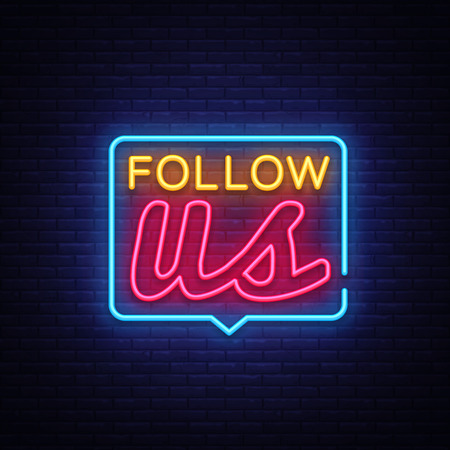 Follow Us Neon Text Vector. Follow Us neon sign, design template, modern trend design, night neon signboard, night bright advertising, light banner, light art. Vector illustration. Vettoriali