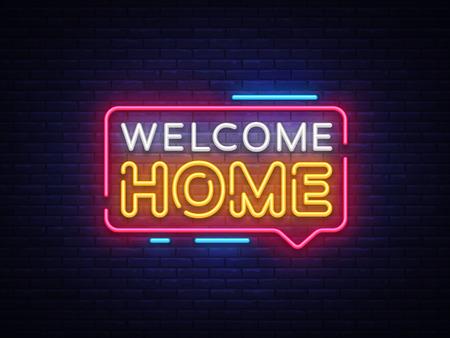Benvenuti a casa testo al neon vettore. Insegna al neon di benvenuto a casa, modello di progettazione, design di tendenza moderna, insegna al neon notturna, pubblicità luminosa notturna, banner luminoso, arte leggera. Illustrazione vettoriale. Vettoriali