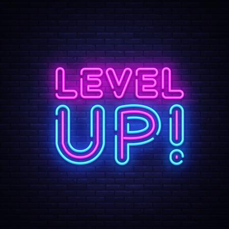 Sali di livello il vettore di testo al neon. Insegna al neon di livello superiore, modello di design, design di tendenza moderno, insegna al neon notturna, pubblicità luminosa notturna, banner luminoso, arte luminosa. Illustrazione vettoriale