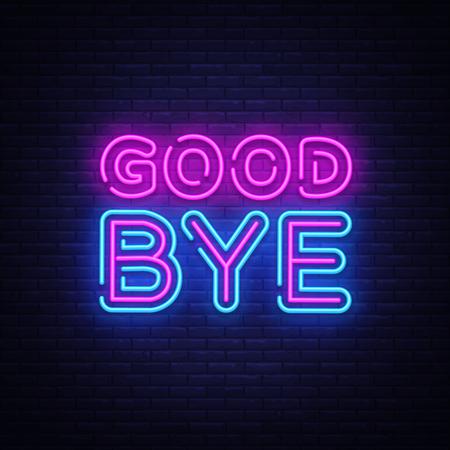 Vaarwel neon tekst vector ontwerpsjabloon. Vaarwel neon logo, licht banner ontwerpelement kleurrijke moderne designtrend, nacht heldere reclame, helder teken. Vector illustratie.