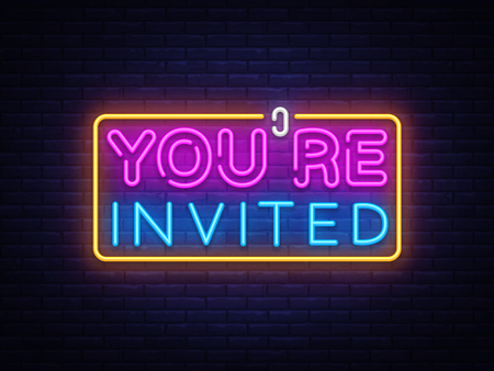 Youre Invited neon text vector design template. Neon logo, light banner design element colorful modern design trend, night bright advertising, bright sign. Vector illustration.