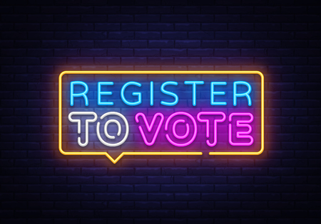 Register to vote neon sign vector. Election Design template neon sign, light banner, neon signboard, nightly bright advertising, light inscription. Vector illustration. Imagens - 132439068