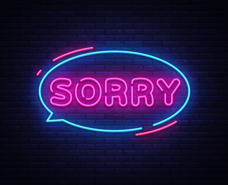 Sorry neon text vector design template. Illustration