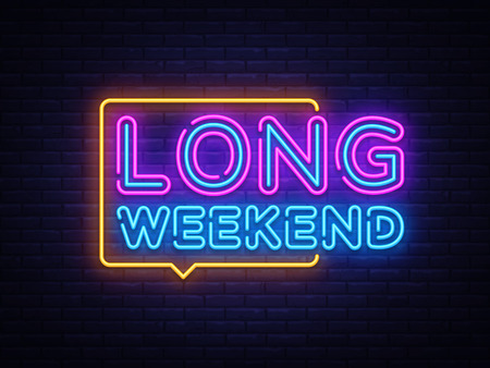 Long Weekend neon sign vector. Weekend Design template neon sign, light banner, neon signboard, nightly bright advertising, light inscription. Vector illustration. 向量圖像