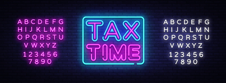 Tax Time neon text vector design template. Tax Time neon logo, light banner design element colorful modern design trend, night bright advertising, bright sign. Vector. Editing text neon sign. Stock Illustratie