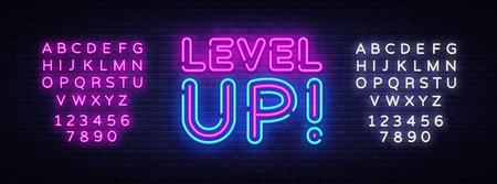 Sali di livello il vettore di testo al neon. Insegna al neon di livello superiore, modello di design, design di tendenza moderno, insegna al neon notturna, pubblicità luminosa notturna, banner luminoso. Illustrazione vettoriale. Modifica dell'insegna al neon del testo