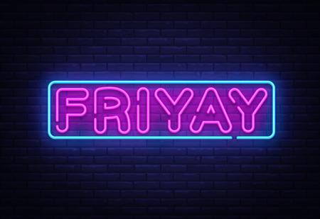 Friyay Neon Sign Vector. Friyay neon symbol, design template, modern trend design, night neon signboard, night bright advertising, light banner, light art. Vector illustration.