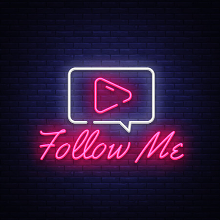 Follow Me neon text vector design template. Subscribe button neon logo, light banner design element colorful modern design trend, night bright advertising, bright sign. Vector illustration.