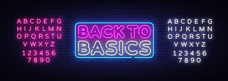 Back to Basics neon text vector design template. Back to Basics neon logo, light banner design element colorful modern design trend, night bright advertising. Vector. Editing text neon sign. Vettoriali