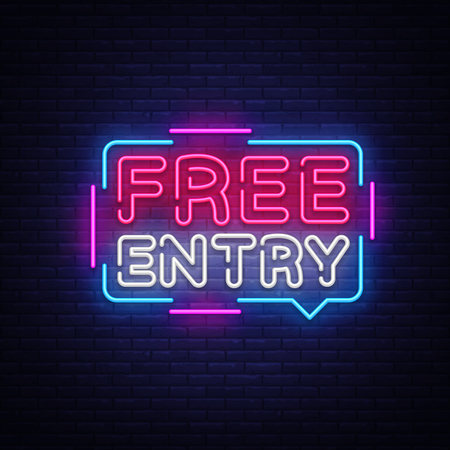 Free Entry neon text vector design template. Free admission signboard neon, light banner design element colorful modern design trend, night bright advertising, bright sign. Vector illustration.