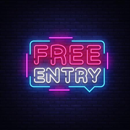 Free Entry Neon-Text-Vektor-Design-Vorlage. Freier Eintrittsschild Neon, helles Banner-Designelement bunter moderner Designtrend, nachthelle Werbung, helles Zeichen. Vektor-Illustration. Vektorgrafik