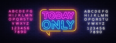 Today Only neon text vector design template. Today Only signboard neon, light banner design element colorful modern design trend, night bright advertising, bright sign. Vector. Editing text neon sign. Иллюстрация