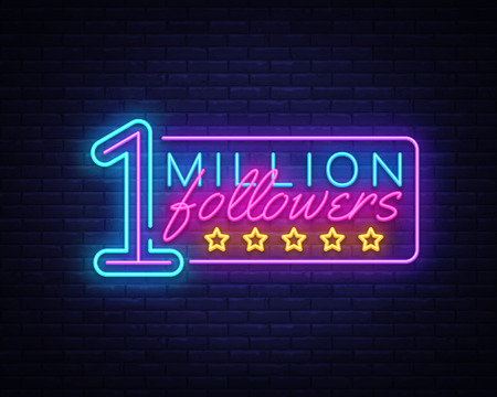 Million Followers neon text vector design template. One Million Subscribers light banner design element colorful modern design trend, night bright advertising, bright sign. Vector illustration. Иллюстрация