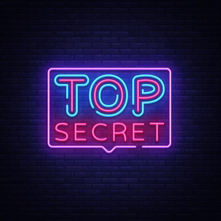 Top Secret neon text vector design template. Top Secret neon logo, light banner design element colorful modern design trend, night bright advertising, bright sign. Vector illustration.