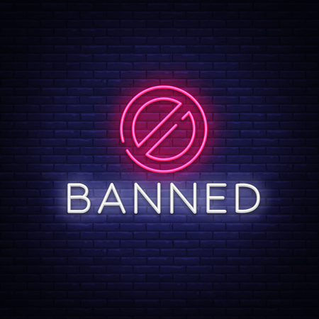 Banned Neon Text Vector. Banned neon sign, design template, modern trend design, night neon signboard, night bright advertising, light banner, light art. Vector illustration. Çizim