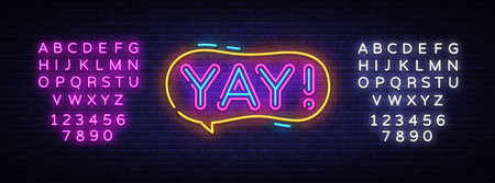 Yay neon sign vector. Yay pop art Design template neon sign, light banner, neon signboard, nightly bright advertising, light inscription. Vector illustration. Editing text neon sign Çizim