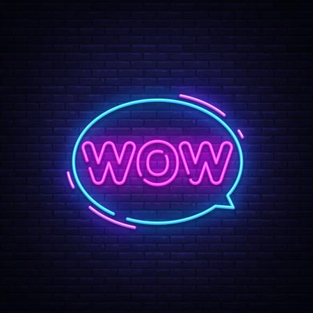 Wow Neon Text Vector. Wow pop art neon sign, design template, modern trend design, night neon signboard, night bright advertising, light banner, light art. Vector illustration.