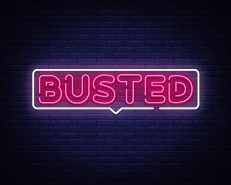 Busted Neon Text Vector. Busted neon sign, design template, modern trend design, night neon signboard, night bright advertising, light banner, light art. Vector illustration.