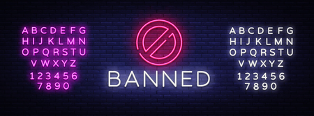Banned Neon Text Vector. Banned neon sign, design template, modern trend design, night neon signboard, night bright advertising, light banner, light art. Vector. Editing text neon sign