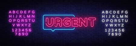 Urgent neon text vector design template. Urgent neon sign, light banner design element colorful modern design trend, night bright advertising, bright sign. Vector illustration. Editing text neon sign. Ilustração