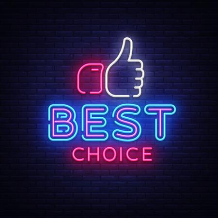 Vector de letrero de neón de la mejor opción. Letrero de neón de la plantilla Best Choice Design, banner de luz, letrero de neón, publicidad luminosa nocturna, inscripción de luz. Ilustración vectorial. Ilustración de vector