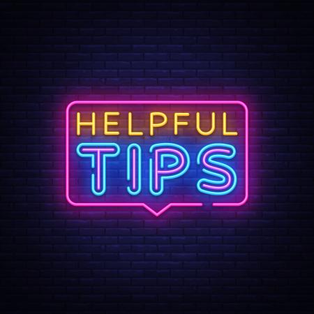Helpful Tips Neon Text Vector. Helpful Tips neon sign, design template, modern trend design, night neon signboard, night bright advertising, light banner, light art. Vector illustration.