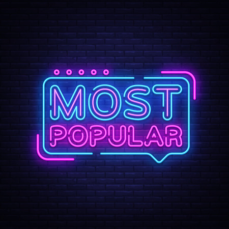 Most Popular neon sign vector. Most Popular Design template neon sign, light banner, neon signboard, nightly bright advertising, light inscription. Vector illustration