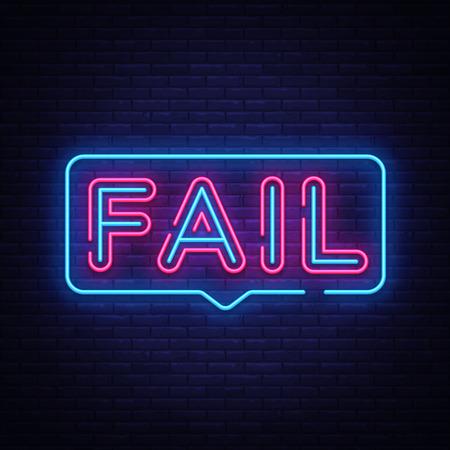 Fallire il vettore di testo al neon. Insegna al neon fallita, modello di design, design di tendenza moderno, insegna al neon notturna, pubblicità luminosa notturna, banner luminoso, arte luminosa. Illustrazione vettoriale.