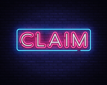 Claim neon sign vector design template. Claim neon text, light banner design element colorful modern design trend, night bright advertising, bright sign. Vector illustration Illustration
