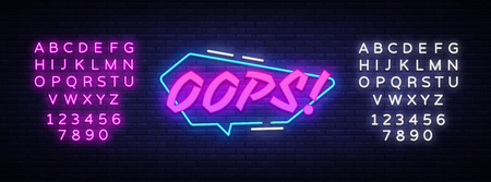 OOPS neon sign vector. Comic speech bubble with expression text Oops, Design template neon sign, light banner, neon signboard, light inscription. Vector illustration. Editing text neon sign.