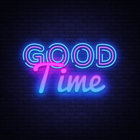 Good Time neon sign vector. Good Time Design template neon sign, light banner, neon signboard, nightly bright advertising, light inscription. Vector illustration.