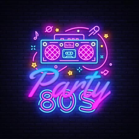 Vector de señal de neón de fiesta de los años 80. Volver a la plantilla de diseño de neón de los años 80, diseño de tendencia moderna, letrero nocturno, publicidad luminosa nocturna, banner de luz, arte de luz. Ilustración vectorial