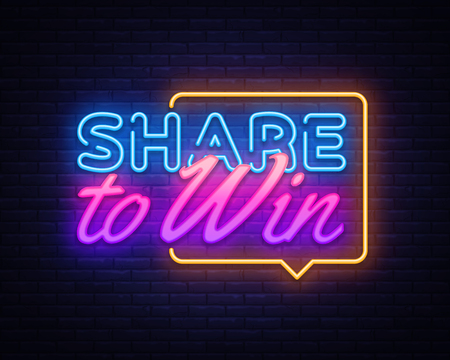 Share to Win neon text vector design template. Share to Win neon sign, light banner design element colorful modern design trend, night bright advertising, bright sign. Vector illustration.