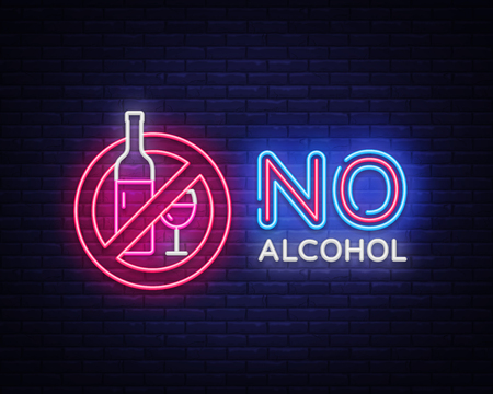 No Alcohol neon sign vector. Ban Alcohol Design template neon sign, light banner, neon signboard, nightly bright advertising, light inscription. Vector illustration.