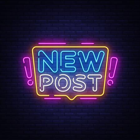 Nieuwe bericht Neon tekst Vector. Bloggen neonreclame, ontwerpsjabloon, modern trendontwerp, nachtuithangbord, nacht heldere reclame, lichte banner, lichtkunst. Vector illustratie.