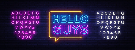 Hello Guys Neon Text Vector. Blogging neon sign, design template, modern trend design, night signboard, night bright advertising, light banner, light art. Vector. Editing text neon sign.