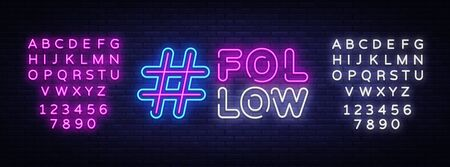 Follow Me neon sign vector. Social networks Design template neon sign, light banner, neon signboard, nightly bright advertising, light inscription. Vector illustration. Editing text neon sign
