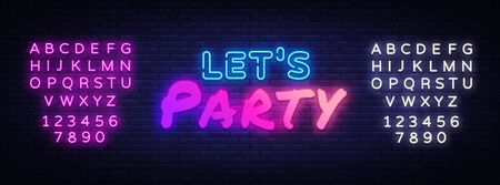 Lets Party Neon sign Vector. Night Party neon poster, design template, modern trend design, night signboard, night bright advertising, light banner. Vector illustration. Editing text neon sign. Stock Illustratie