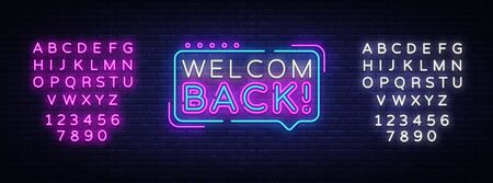 Welcome Back Neon Text Vector. Welcome Back neon sign, design template, modern trend design, night signboard, night bright advertising, light banner, light art. Vector. Editing text neon sign. Illustration
