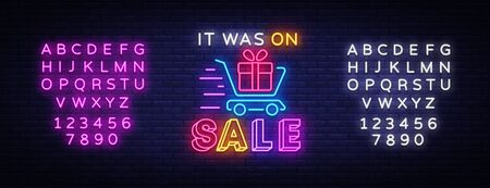 Sale Neon Sign Vector. Discounts banner in fashionable neon style. It Was On Sale luminous signboard, nightly advertising advertisement of sales rebates. Vector. Editing text neon sign. Çizim