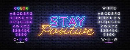 Stay Positive neon inscription vector. Stay Positive Design template neon sign, light banner, nightly bright advertising, light inscription. Vector illustration. Editing text neon sign