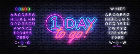 One Day to go neon banner vector design template. One Day Sale light banner, design element, night bright advertising, bright sign. Vector illustration. Editing text neon sign