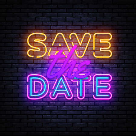 Save the Date neon sign vector design template. Save the Date neon banner, design element colorful modern design trend, night bright advertising, bright sign. Vector illustration
