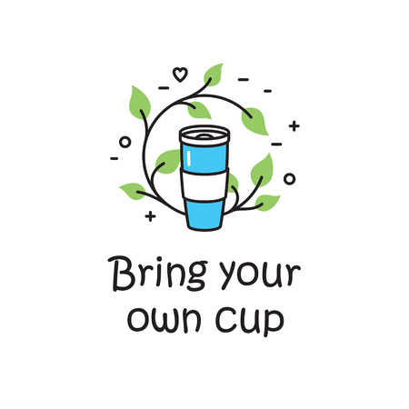 Vector Bring Your Own Cup background template. Zero Waste Illustration Poster. Color outline icon banner for cafe, restaurant. No Plastic and Go Green concept