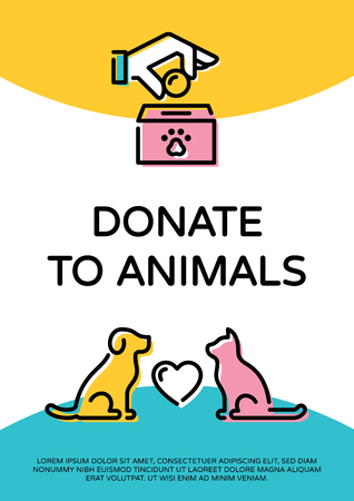 Vector Donate To Animals design poster with cat, dog and heart. Pet donation banner design template. Helping hand with money and paw illustration for volunteer organization, center, fundraising event Stock Vector - 114473116