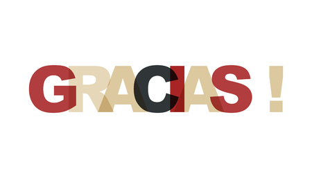Gracias, phrase overlap color no transparency. Concept of simple text for typography poster, sticker design, apparel print, greeting card or postcard. Graphic slogan isolated on white background. Vector illustration. Ilustrace