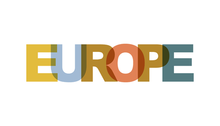 Europe, phrase overlap color no transparency. Concept of simple text for typography poster, sticker design, apparel print, greeting card or postcard. Graphic slogan isolated on white background. Vecto