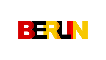 Berlin, phrase overlap color no transparency. Concept of simple text for typography poster, sticker design, apparel print, greeting card or postcard. Graphic slogan isolated on white background. Vector illustration.